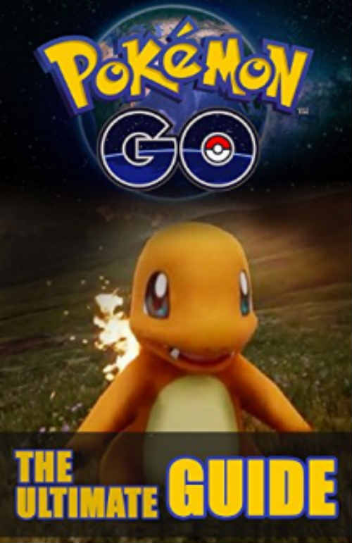 Pokemon Go: The Ultimate Guide